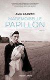 Télécharger le livre :  Mademoiselle Papillon
