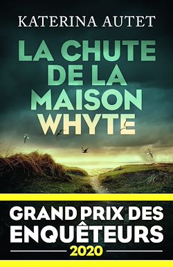 Download the eBook: La Chute de la maison Whyte - Grand Prix des Enquêteurs 2020