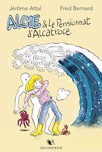 Download this eBook Alcie et le pensionnat d'Alcatroce