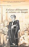 Télécharger le livre :  Enfance délinquante et enfance en danger : la protection judiciaire de la jeunesse
