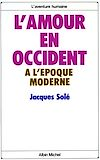 L'Amour en Occident � l'�poque moderne