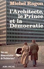Download this eBook L'Architecte, le Prince et la Démocratie