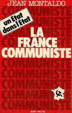 La France communiste, un État dans l'État
