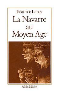 Téléchargez le livre :  La Navarre au Moyen Âge