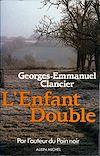 Télécharger le livre :  L'Enfant double