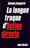 Télécharger le livre :  La Longue Traque d'Action Directe
