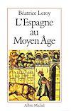 Télécharger le livre :  L'Espagne au Moyen Âge