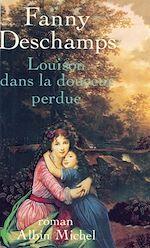 Download this eBook Louison dans la douceur perdue