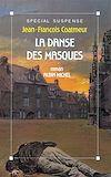 Télécharger le livre :  La Danse des masques