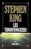 Télécharger le livre :  Les Tommyknockers