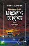 Télécharger le livre :  Le Domaine du prince