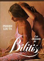 Téléchargez le livre :  Les Chansons de Bilitis