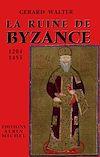 Télécharger le livre :  La ruine de Byzance