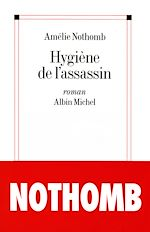 Téléchargez le livre :  Hygiène de l'assassin