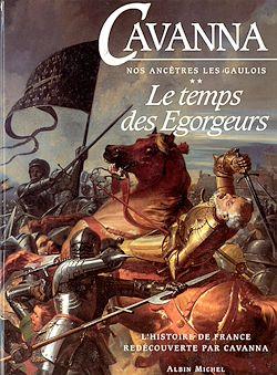 L'Histoire de France redécouverte par Cavanna - Tome 2