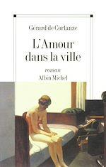 Download this eBook L'Amour dans la ville