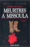 Télécharger le livre :  Meurtres à Missoula