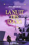 Télécharger le livre :  La Nuit des docks