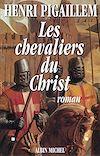 Télécharger le livre :  Les Chevaliers du Christ