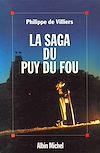Télécharger le livre :  La Saga du Puy du Fou