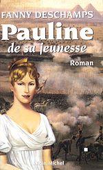 Download this eBook Pauline de sa jeunesse