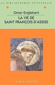 Téléchargez le livre :  La Vie de saint François d'Assise
