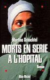Télécharger le livre :  Morts en série à l'hôpital