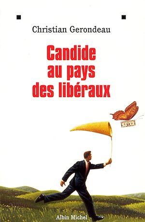 Téléchargez le livre :  Candide au pays des libéraux