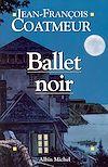 Télécharger le livre :  Ballet noir