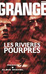 Download this eBook Les Rivières pourpres