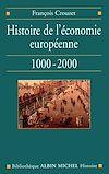 Télécharger le livre :  Histoire de l'économie européenne, 1000-2000