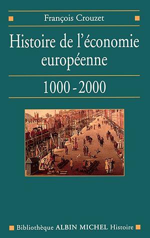 Téléchargez le livre :  Histoire de l'économie européenne, 1000-2000