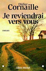 Download this eBook Je reviendrai vers vous