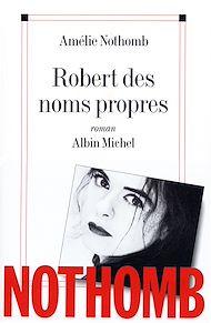 Téléchargez le livre :  Robert des noms propres