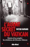 Télécharger le livre :  L'Agent secret du Vatican