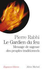 Download this eBook Le Gardien du feu