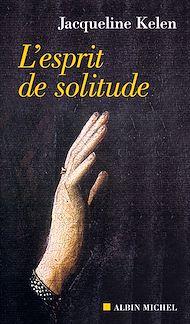 Téléchargez le livre :  L'Esprit de solitude