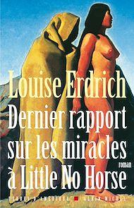 Téléchargez le livre :  Dernier Rapport sur les miracles à Little No Horse
