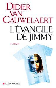 Téléchargez le livre :  L'Evangile de Jimmy
