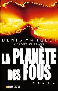 Téléchargez le livre :  La Planète des fous