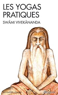 Téléchargez le livre :  Les Yogas pratiques