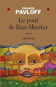 Téléchargez le livre :  Le Pont de Ran-Mositar