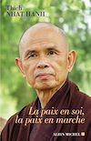 Télécharger le livre :  La Paix en soi la paix en marche