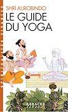 Télécharger le livre :  Le Guide du yoga