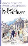 Télécharger le livre :  Le Temps des victimes