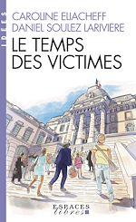 Téléchargez le livre :  Le Temps des victimes