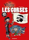 Télécharger le livre :  La vérité sur les Corses