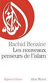 Télécharger le livre :  Les Nouveaux Penseurs de l'Islam