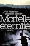 Télécharger le livre :  Mortelle Eternité