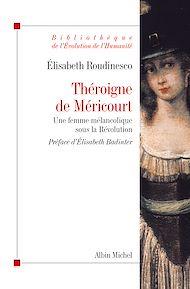 Téléchargez le livre :  Théroigne de Méricourt